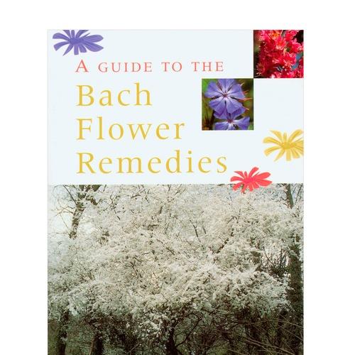 Guide to flower remedies Author: Julian Barnard